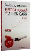 Carte cum sa te lasi de fumat In sfarsit nefumator Metoda usoara a lui Allen Carr, ceicunoi.wordpress.com