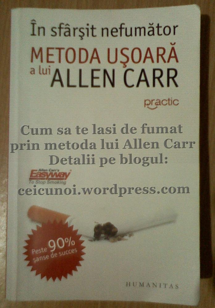 Cum sa te lasi de fumat - Metoda usoara a lui Allen Carr (s2)
