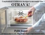 pericole incalzirea mancarii la cuptor cu microunde toxic dauneaza sanatatii degradeaza mancare si apa otrava, ceicunoi.wordpress.com