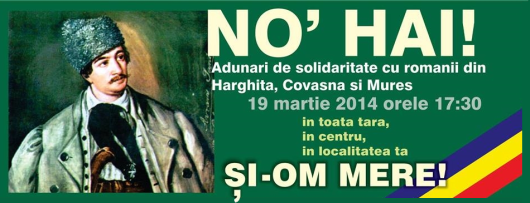 eveniment no hai si om mere solidaritate nationala romaneasca 19 03 3 martie 2014 in toata tara romania orase targu mures avram iancu romanii ies in strada manifestatie patriotica