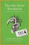 03 Masanobu Fukuoka – Revolutie intr-un spic - carti din tei traduceri ecologice independente societate globalizare viata la tara permacultura producerea hranei lucru in gradina protectia mediului ecologie