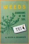 10 carte Joseph A. Coccanouer – Buruienile, protectoarele solului - carti din tei traduceri ecologice independente societate globalizare viata la tara permacultura producerea hranei lucru in gradina