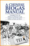 15 carte Ariane van Buren (ed.) – Manualul chinezesc al biogazului - carti din tei traduceri ecologice independente societate globalizare viata la tara permacultura producerea hranei lucru in gradina