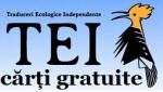 Recomand Carti din TEI - carti GRATIS cu Traduceri Ecologice Independente - publicatii despre agricultura ecologica, permacultura, arhitectura naturala, energii alternative, economie alternativa etc, pentru o societate mai buna (eco)
