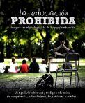 Documentar Educatia interzisa La educacion prohibida idei principale si traducere roman inlocuirea competitiei cooperarea, separarea de mama autoeducatie