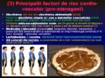 principalii factori de risc cardio vascular 3 Prezentare TEXT Calin Marginean 01 - Colesterolul - prieten sau dusman Cum scapam de colesterol. Cum ne mentinem sanatosi