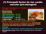 principalii factori de risc cardio vascular Prezentare TEXT Calin Marginean 01 - Colesterolul - prieten sau dusman Cum scapam de colesterol. Cum ne mentinem sanatosi