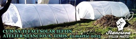 atelier workshop curs polituneluri solar sera crestere cultivare legume stanciova cum sa iti faci solar ieftin materiale necesare folie bare ppt plastic 3