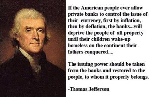 jefferson citat cine controleaza dolarul banii in america exploatarea poporului
