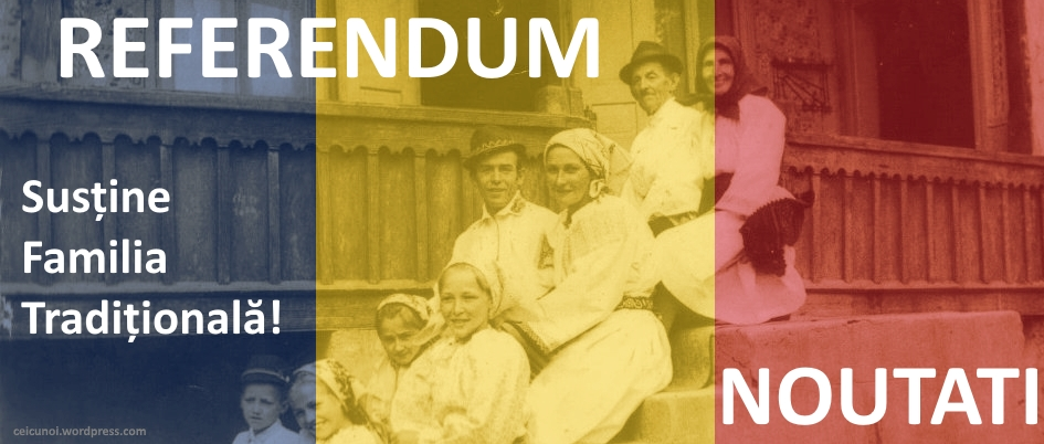 referendum-2018-referendum-familia-traditionala-referendum-7-octombrie-referendumul-pentru-familie-ceicunoi
